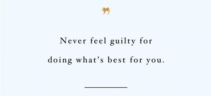 Never Feel Guilty | Self-Love And Exercise Quote