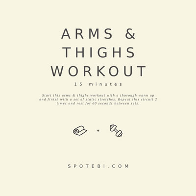 15-Minute Arms & Thighs Workout | Workout Videos