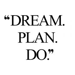 Dream. Plan. Do. | Wellness And Wellbeing Inspirational Quote / @spotebi