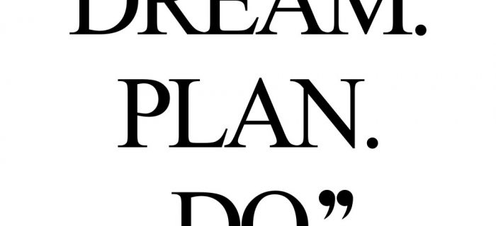 Dream. Plan. Do. | Wellness And Wellbeing Inspirational Quote