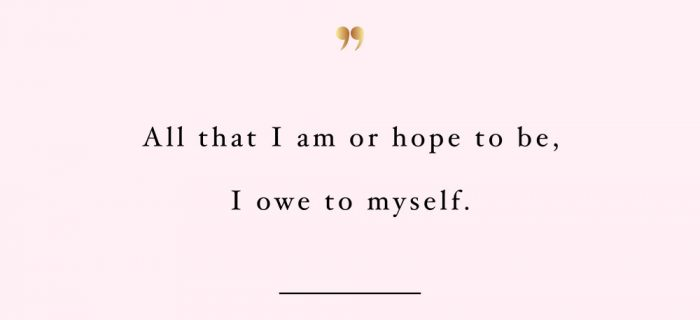 I Owe To Myself | Wellness And Wellbeing Motivational Quote