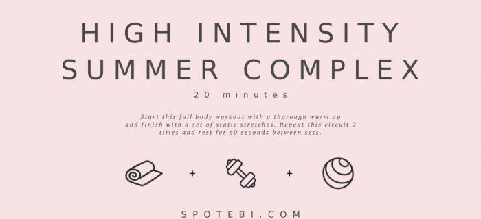 20-Minute High Intensity Summer Complex
