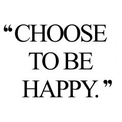 Choose To Be Happy | Fitness And Self-Love Motivation Quote / @spotebi