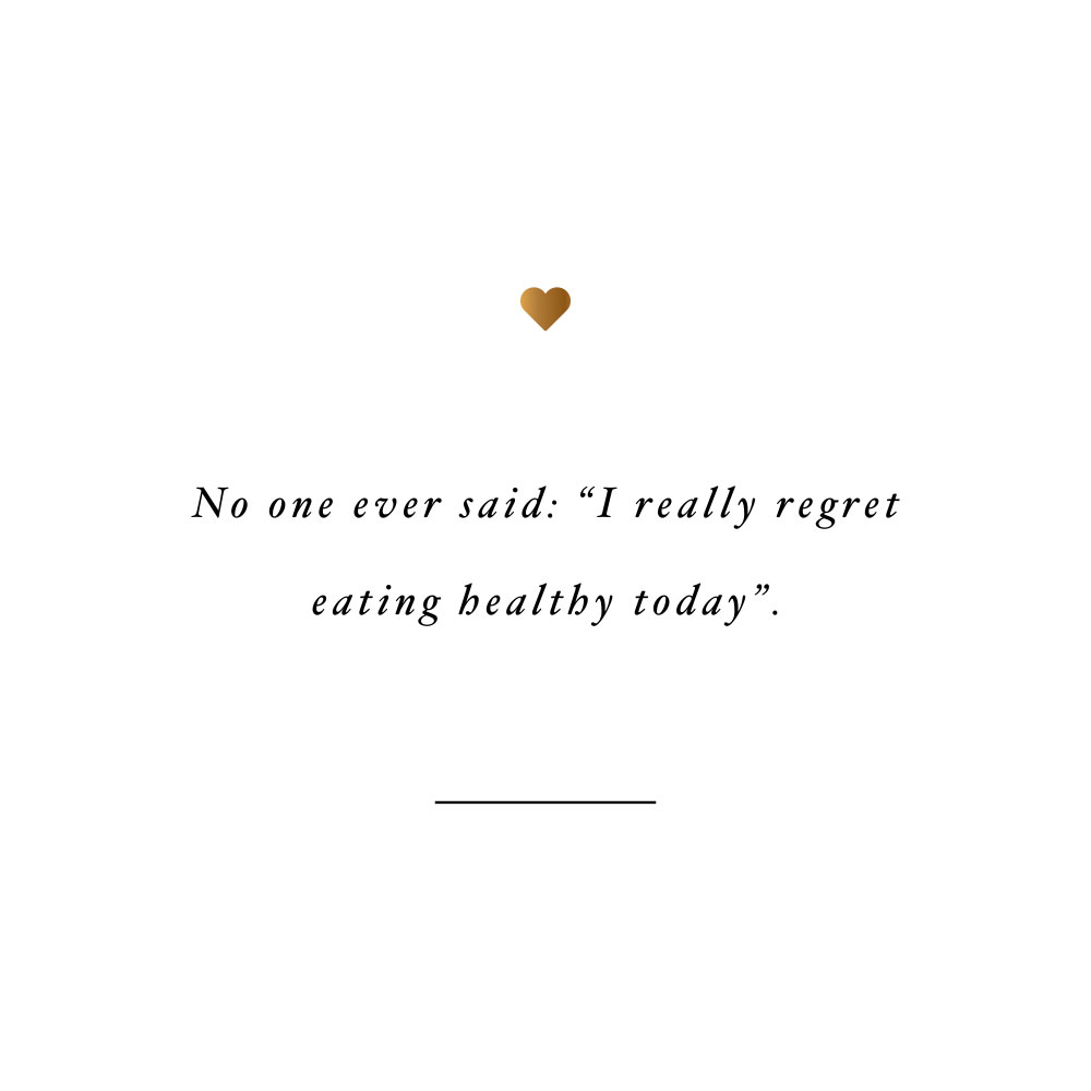 No one regrets eating healthy! Browse our collection of inspirational healthy eating quotes and get instant health and wellness motivation. Stay focused and get fit, healthy and happy! https://www.spotebi.com/workout-motivation/no-one-regrets-eating-healthy/