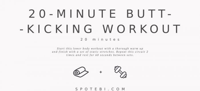 20-Minute Butt-Kicking Workout
