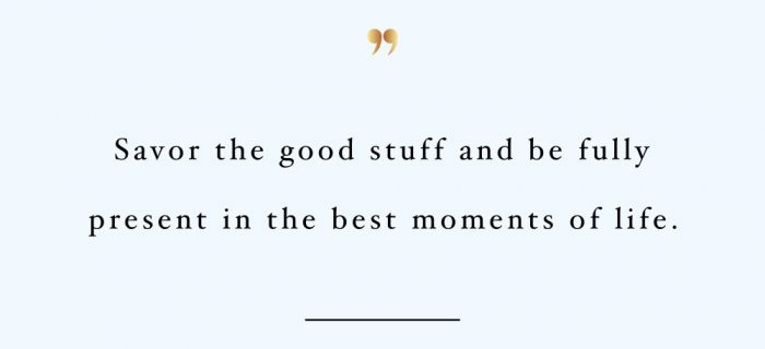 Savor The Good Stuff | Inspirational Fitness And Training Quote