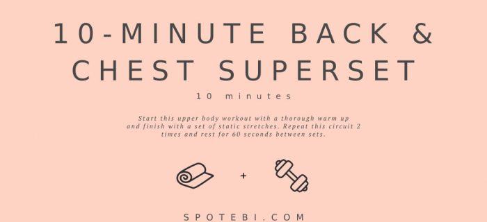 10-Minute Back & Chest Superset