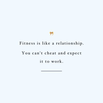 Fitness Is Like A Relationship | Fitness And Self-Care Inspiration / @spotebi
