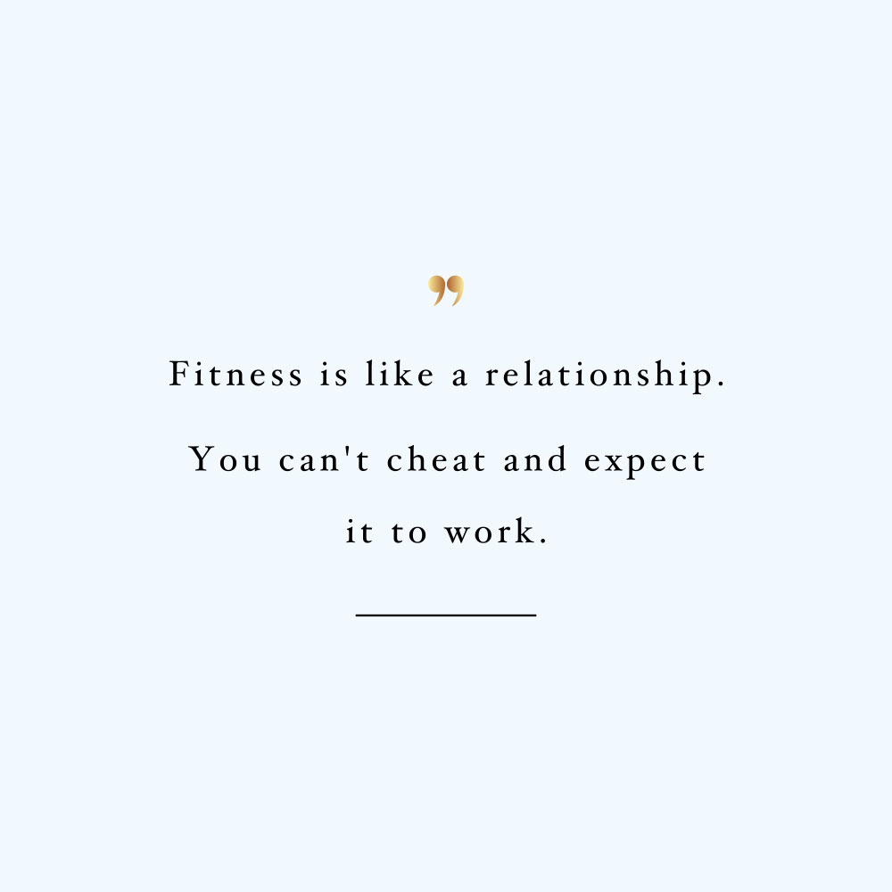 Fitness is like a relationship! Browse our collection of motivational health and wellness quotes and get instant fitness and self-care inspiration. Stay focused and get fit, healthy and happy! https://www.spotebi.com/workout-motivation/fitness-is-like-a-relationship/