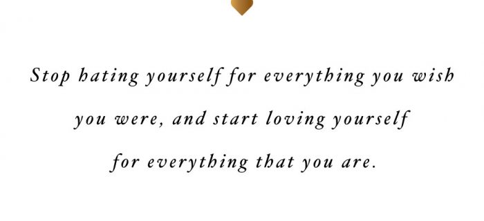 Love Yourself For Everything That You Are | Motivational Wellness And Self-Love Quote