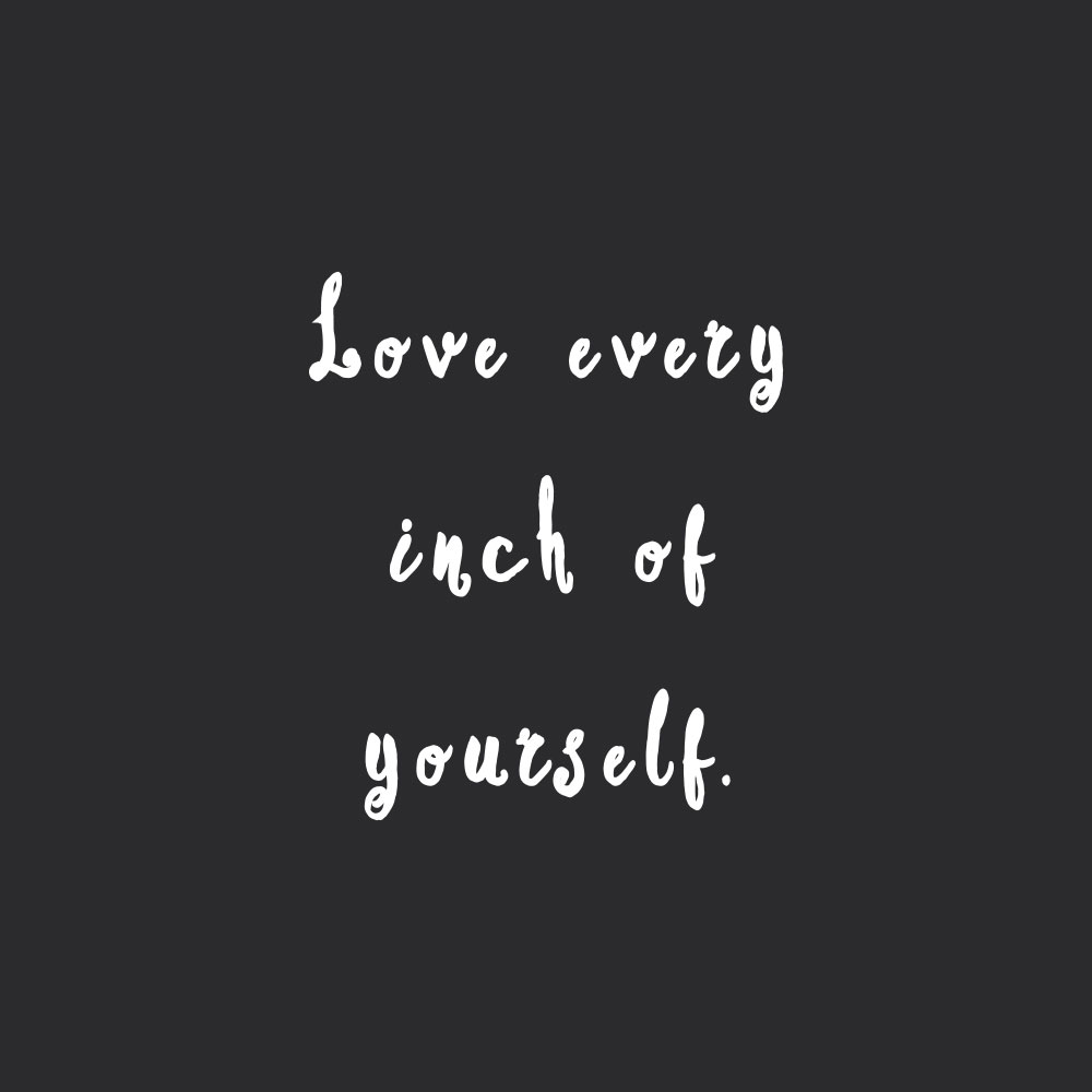 Love every inch of yourself! Browse our collection of inspirational fitness and self-care quotes and get instant health and wellness motivation. Stay focused and get fit, healthy and happy! https://www.spotebi.com/workout-motivation/love-every-inch-of-yourself/