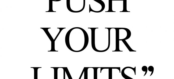 Push Your Limits   Wellness And Exercise Motivation