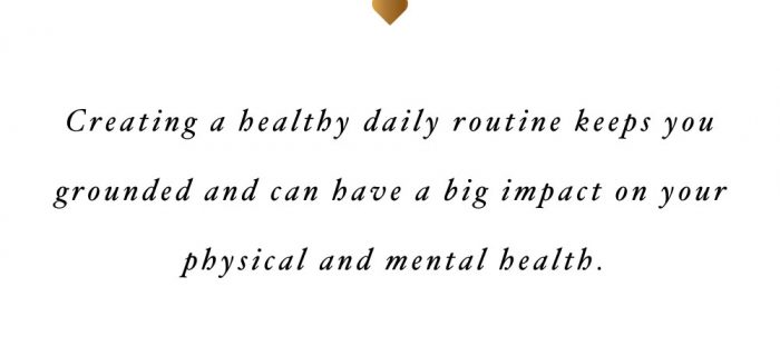 Healthy Daily Routine | Wellness And Exercise Inspiration Quote