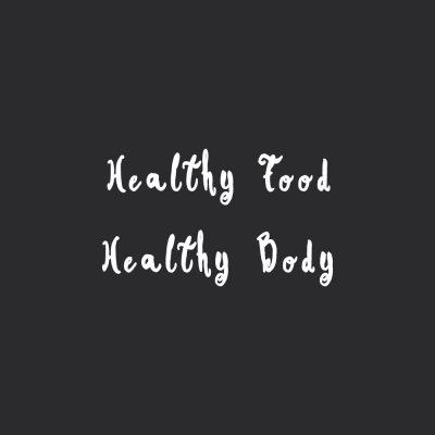 Healthy Food Healthy Body | Wellness And Exercise Motivation Quote / @spotebi