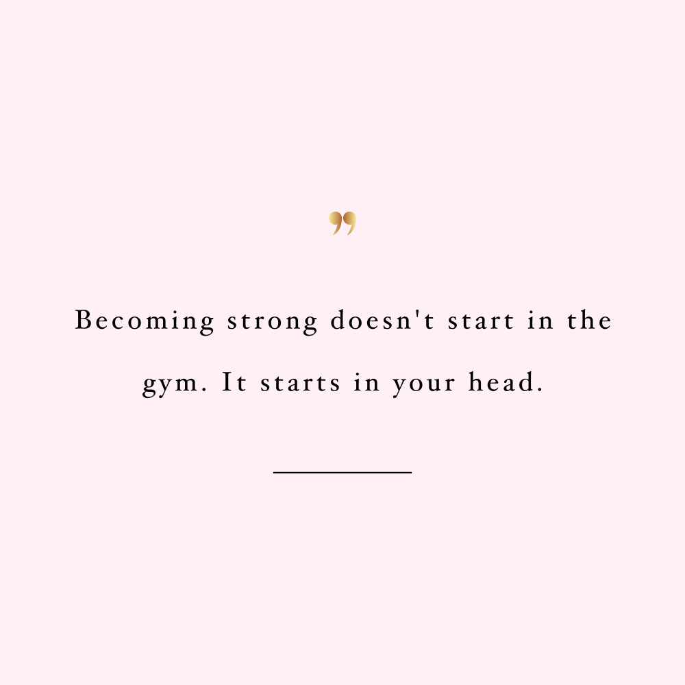 Strength starts in your head! Browse our collection of motivational exercise and healthy lifestyle quotes and get instant fitness and self-care inspiration. Stay focused and get fit, healthy and happy! https://www.spotebi.com/workout-motivation/strength-starts-in-your-head/