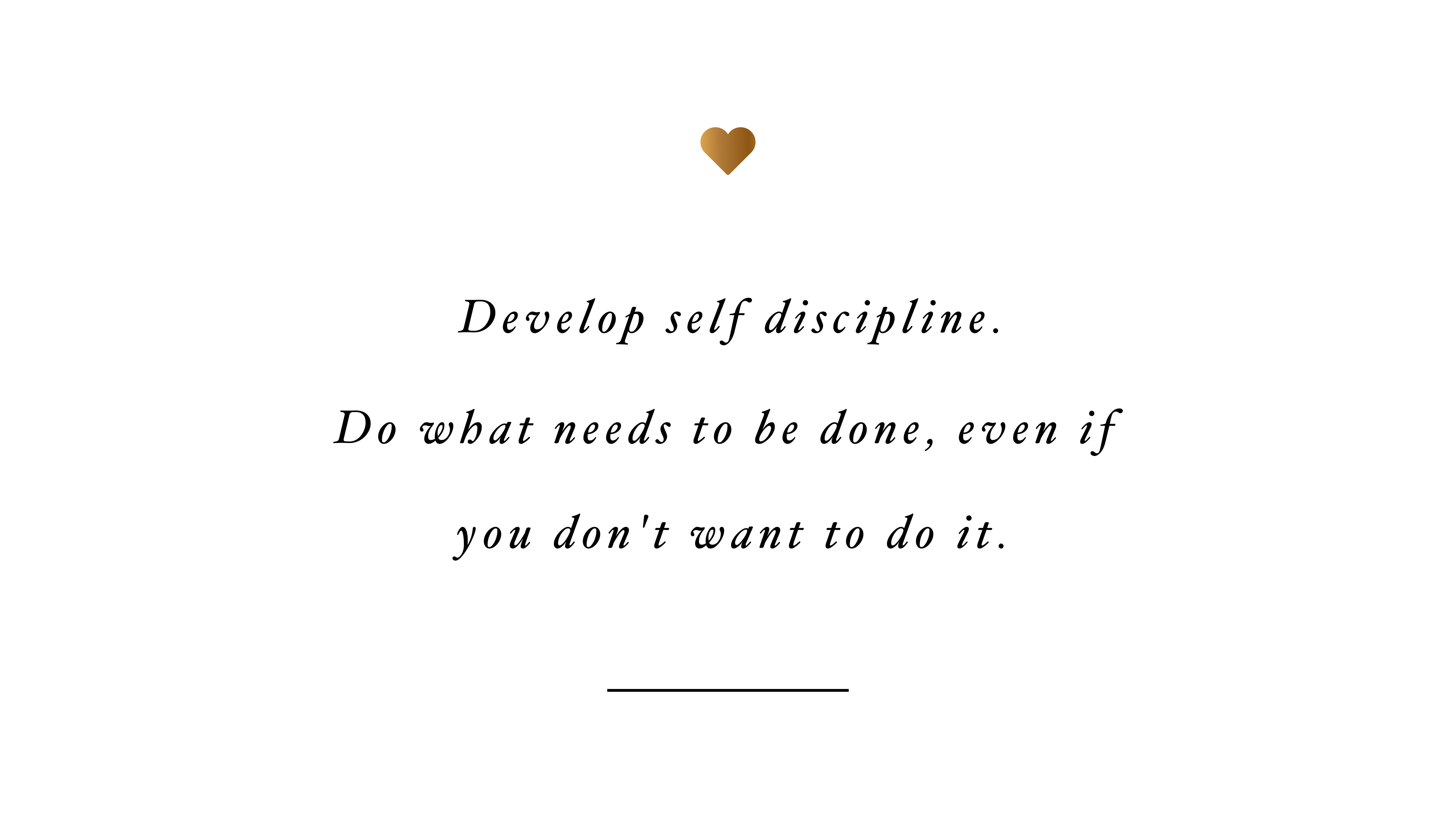 Develop Self Discipline Inspirational Wallpapers